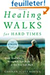 Healing Walks for Hard Times: Quiet Y...
