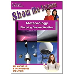 Show Me Science Earth Science - Meteorology - Studying Severe Weather