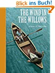The Wind in the Willows (Illustrated)...