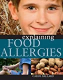 Explaining Food Allergies