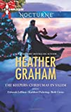 The Keepers: Christmas in Salem: Do You Fear What I Fear?The Fright Before ChristmasUnholy NightStalking in a Winter Wonderland (Harlequin Nocturne) (0373885814) by Graham, Heather
