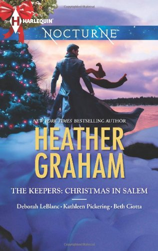 Image of The Keepers: Christmas in Salem: Do You Fear What I Fear?\The Fright Before Christmas\Unholy Night\Stalking in a Winter Wonderland (Harlequin Nocturne)