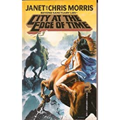 City At The Edge Of Time (Beyond Sanctuary) by Janet Morris and Chris Morris