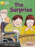 Oxford Reading Tree: Stages 6-10: Robins: Pack 2: the Surprise (0198454082) by Coleman, Adam