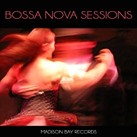 Bossa Nova Sessions