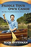 Paddle Your Own Canoe: One Man's Fund…