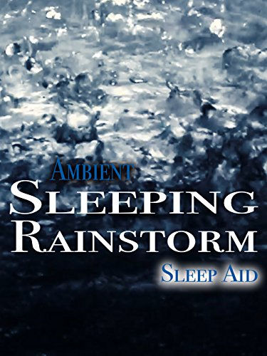 Ambient Sleeping Rainstorm