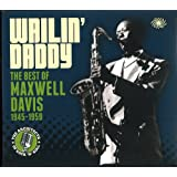 Wailin' Daddy: Best Of Maxwell Davis 1945-1959 (3CD)