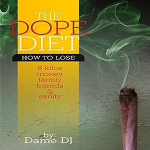 The Dope Diet Audiobook