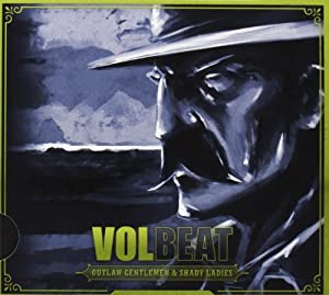 Volbeat-Outlaw Gentlemen & Shady Ladies (Ltd.Pur E