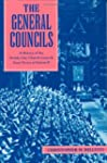 The General Councils: A History of th...
