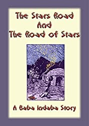 The Stars Road and the Road of Stars- A Baba Indaba Story