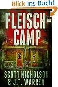 Fleisch-Camp: Ein Horror-Thriller