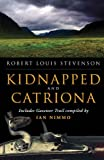 Kidnapped and Catriona: The Adventures of David Balfour