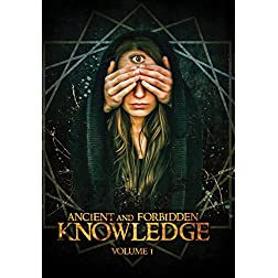 Ancient and Forbidden Knowledge, Volume 1