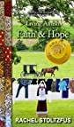 Faith and Hope (Living Amish)