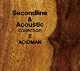 Second line&Acoustic collection II(初回限定生産スペシャルパッケージ)