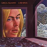 Laid Back by Allman, Gregg Band Original recording reissued, Original recording remastered edition (2001) Audio CD