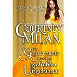 """Die Gouvernante und ihr geliebtes Ungeheuer (Die Serie """"Geliebte Widersacher"""")von """"Courtney Milan"""""""