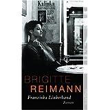 """Franziska Linkerhand: Roman (Brigitte Reimann)von """"Brigitte Reimann"""""""