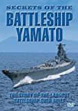 Secrets Of The Battleship Yamato [DVD]