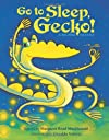 Go To Sleep, Gecko!: A Balinese Folktale