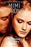 Mimi Strong Billionaire Novelist: Complete Series