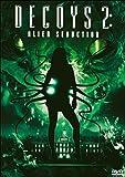 echange, troc Decoys 2 : alien seduction
