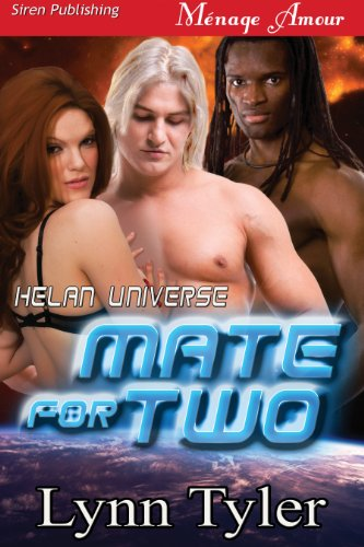 mate-for-two-helan-universe-1-siren-publishing-menage-amour