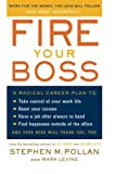 Fire Your Boss (0060583940) by Pollan, Stephen M.