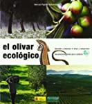 Olivar ecologico, el (Guias Fertilida...