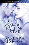 img - for Kiss a Falling Star book / textbook / text book