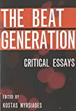 The Beat Generation: Critical Essays