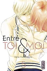 Entre Toi et Moi Edition simple Tome 5
