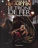 TRÔNE DE FER (LE) T.14 : LES DRAGONS DE MEEREEN
