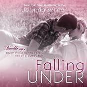 Falling Under | [Jasinda Wilder]