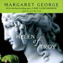 Helen of Troy: A Novel (       UNABRIDGED) by Margaret George Narrated by Justine Eyre
