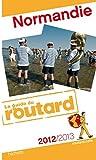 echange, troc Collectif - Guide du Routard Normandie 2012/2013