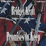 Promises to Keep | Bridget Kraft
