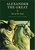 Alexander the Great: Son of the Gods (Getty Trust Publications: J. Paul Getty Museum) (0892367830) by Fildes, Alan