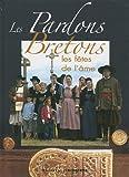 echange, troc Thierry Jigourel - Les Pardons bretons : Les Fêtes de l'âme