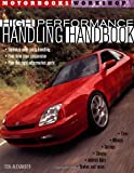 img - for High-Performance Handling Handbook (Motorbooks Workshop) book / textbook / text book