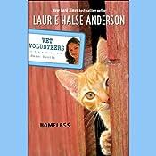 Homeless: Vet Volunteers   Laurie Halse Anderson