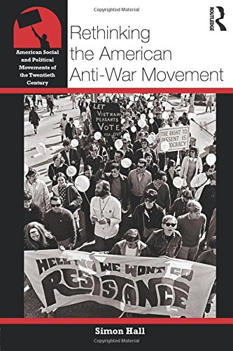 rethinking-the-american-anti-war-movement-american-social-and-political-movements-of-the-20th-centur