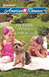 The Daddy Project (Harlequin American Romance)
