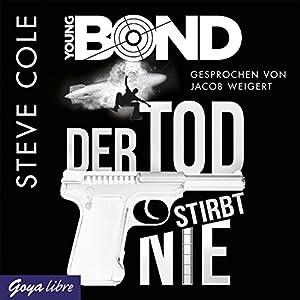 Der Tod stirbt nie (Young Bond 1) Hörbuch