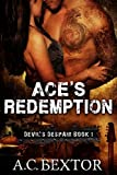 Ace's Redemption (Devil's Despair Book 1)