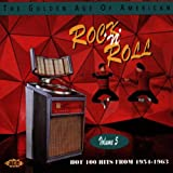 The Golden Age of American Rock 'n' Roll Vol.5: Hot 100 Hits from 1954-1963 Various Artists