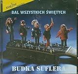 Bal Wszystkich Swietych by Budka Suflera (2000-11-28)