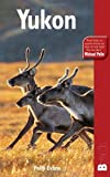 Polly Evans Yukon (Bradt Travel Guides (Regional Guides))
